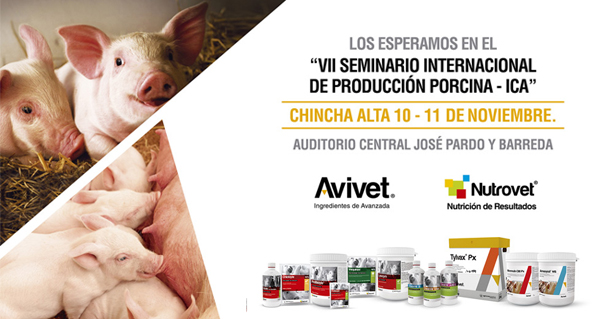 Avivet® and Nutrovet® await in VII International Seminar of Swine Production in Ica