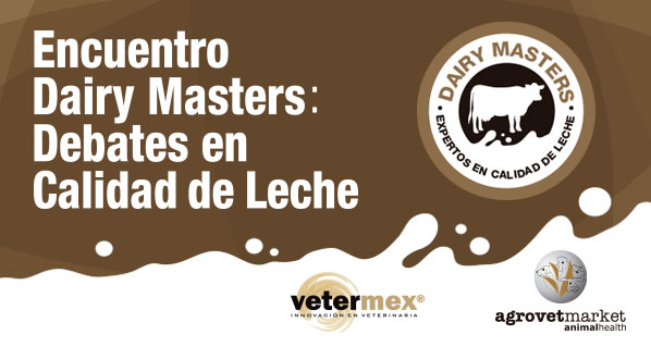 Agrovet Market organizes in Mexico the First Dairy Masters Meeting: Discussions on milk quality