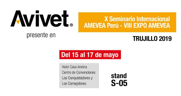 Avivet® estará presente en el X Seminario Internacional Amevea en Trujillo